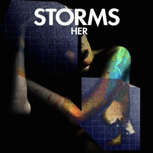 STORMS - HER