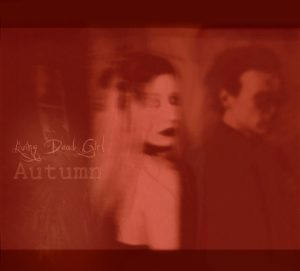 Living Dead Girl - Autumn