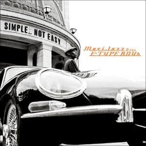 Maxi Jazz & The E-Type Boys - Simple... Not Easy
