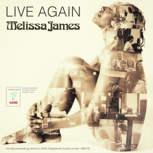 Melissa James - Live Again (SING4SANE)