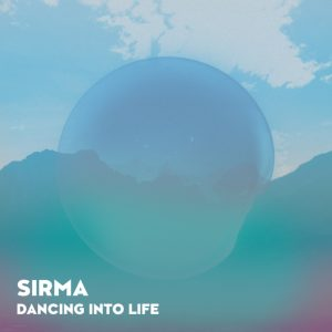 SIRMA - Dancing Into Life