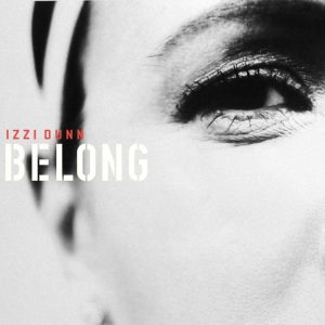 Izzi Dunn - Belong