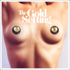 The Gold Setting - Volume And Tone