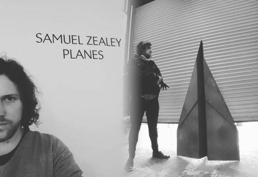 Samuel Zealey: Cob Gallery Presents 'Planes'